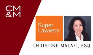 "CMM Senior Partner Christine Malafi Earns 2019 ""Super Lawyers"" Recognition"