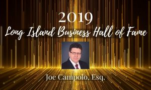 "Campolo to Be Inducted into Prestigious ""Long Island Business Hall of Fame"" in Recognition of Immeasurable Impact on Long Island"