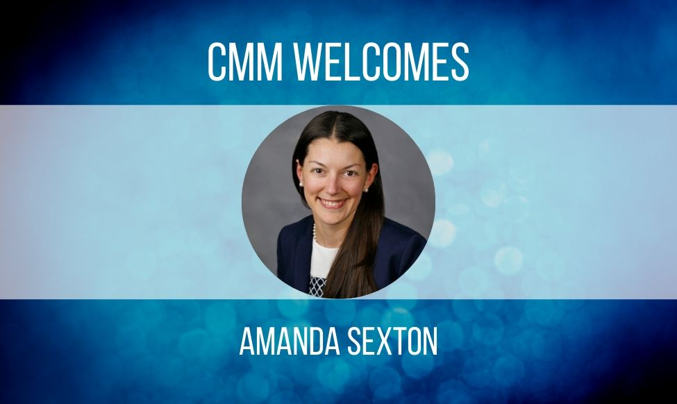 CMM Welcomes Amanda Sexton as Controller