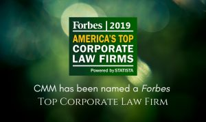 """CMM Named a Forbes """"Top Corporate Law Firm"""""""