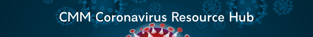 CMM Coronavirus Resource Hub for Businesses