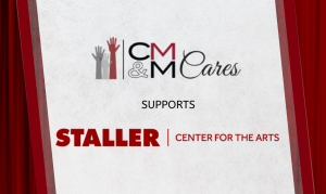 CMM Demonstrates Leadership by Raising Critical Funds for Staller Center