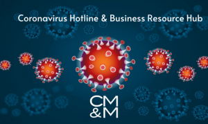 CMM Launches First-of-Its-Kind Coronavirus Hotline at No Charge to Push Business Community Through Dark Economic Times