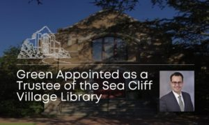 Sea Cliff Village Library Names CMM's David Green as Library Trustee