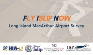 """Campolo Spearheads """"Fly Islip Now"""" Initiative"""