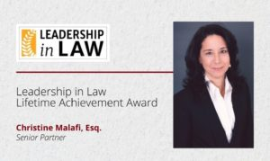Malafi Recognized with Leadership in Law Lifetime Achievement Award